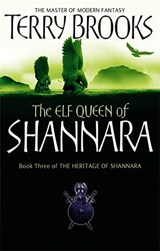 9781841495538: The Elf Queen Of Shannara: The Heritage of Shannara, book 3