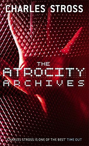 9781841495699: The Atrocity Archives: Book 1 in The Laundry Files
