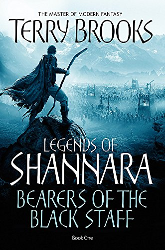 9781841495835: Bearers Of The Black Staff: Legends of Shannara: Book One