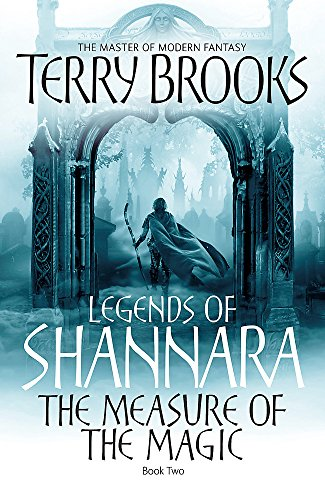9781841495866: The Measure of the Magic (Legends of Shannara)
