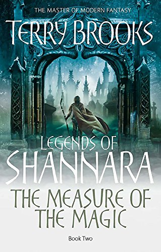 9781841495880: The Measure Of The Magic: Legends of Shannara: Book Two