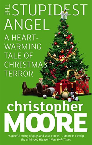 9781841496184: The Stupidest Angel: A Heartwarming Tale of Christmas Terror