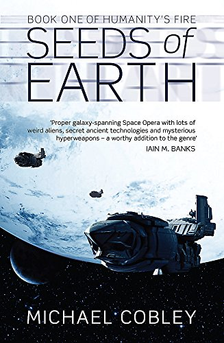 9781841496320: Seeds Of Earth: Book One of Humanity's Fire