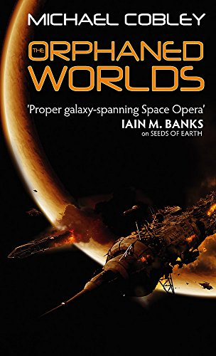 9781841496344: Orphaned Worlds (Humanity's Fire)