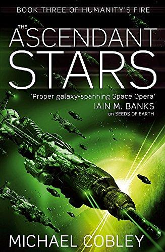 9781841496351: Ascendant Stars (Humanity's Fire)