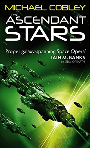 9781841496368: The Ascendant Stars: Book Three of Humanity's Fire