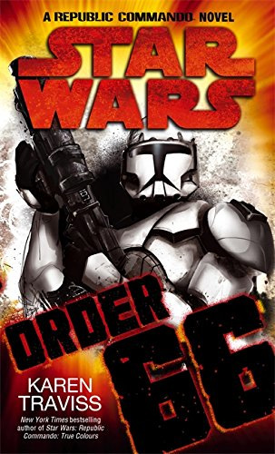 9781841496498: Star Wars: Order 66: A Republic Commando Novel