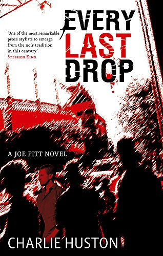9781841496818: Every Last Drop: A Joe Pitt Novel