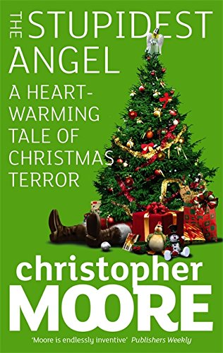 9781841496900: The Stupidest Angel: A Heartwarming Tale of Christmas Terror