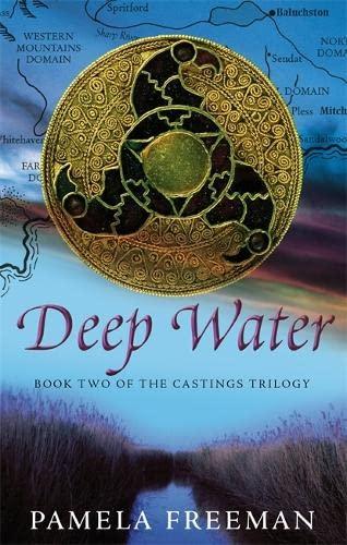 Deep Water (Castings Trilogy): Pamela Freeman