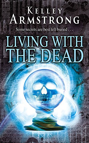 9781841497327: Living With The Dead: Number 9 in series (Otherworld)