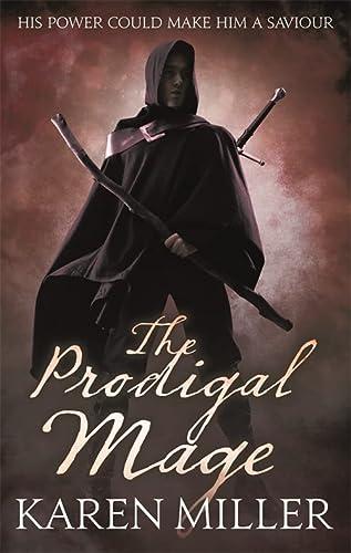 9781841497488: The Prodigal Mage: 1 (Kingmaker, Kingbreaker)