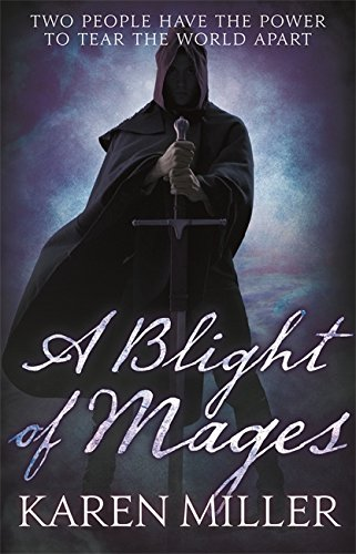 Blight of Mages (Kingmaker, Kingbreaker): Miller, Karen
