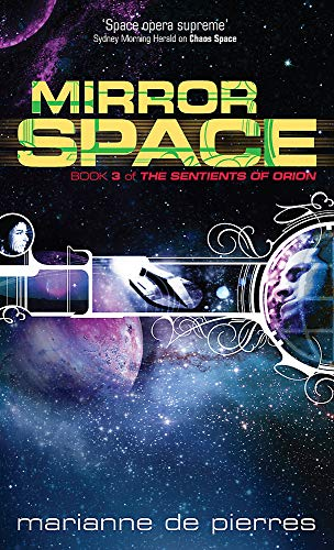 9781841497600: Mirror Space: Book Three of the Sentients of Orion