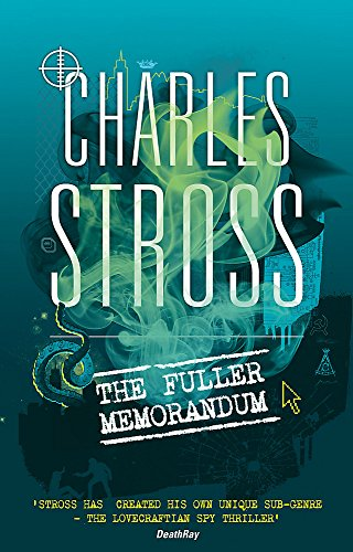9781841497709: The Fuller Memorandum: Book 3 in The Laundry Files