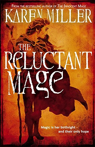 9781841497853: The Reluctant Mage (Kingmaker, Kingbreaker)