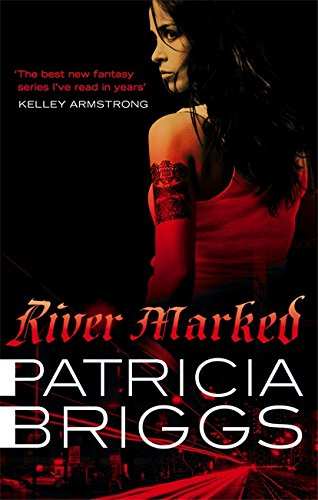 9781841497976: River Marked (Mercy Thompson, Book 6)