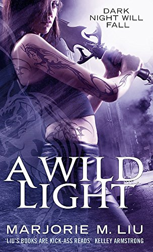 A Wild Light: Hunter Kiss: Book 3: Liu, Marjorie M.