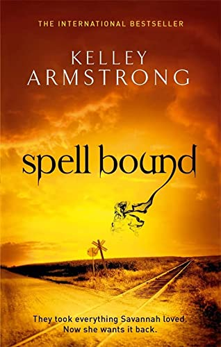 Spell Bound: Number 12 in series (Otherworld): Armstrong, Kelley