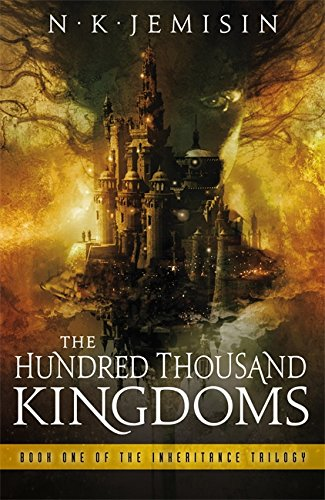 The Hundred Thousand Kingdoms (Inheritance Trilogy): Jemisin, N. K.