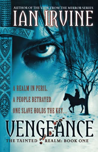 Vengeance (The Tainted Realm): Irvine, Ian