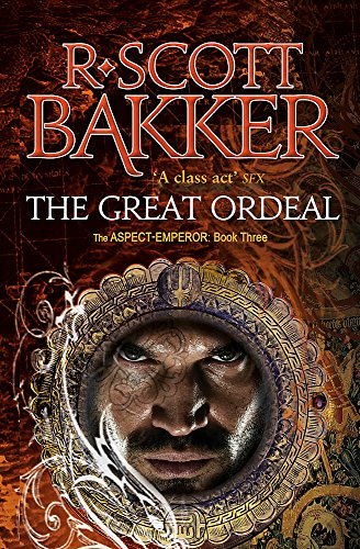 9781841498317: The Great Ordeal: The Aspect-Emperor: Book 3