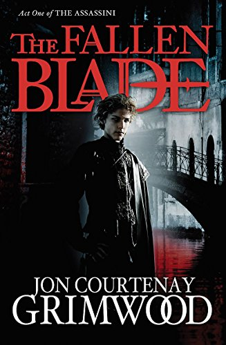 9781841498454: Fallen Blade: Act One of the Assassini