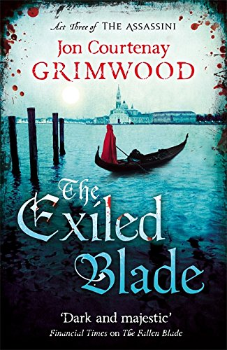 9781841498508: The Exiled Blade: Book 3 of the Assassini