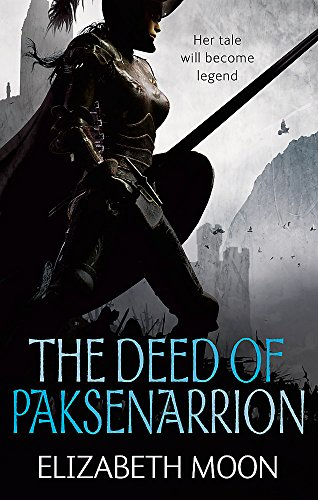 The Deed Of Paksenarrion: The Deed of Paksenarrion omnibus (DEED OF PAKSENARRION SERIES): Moon, ...