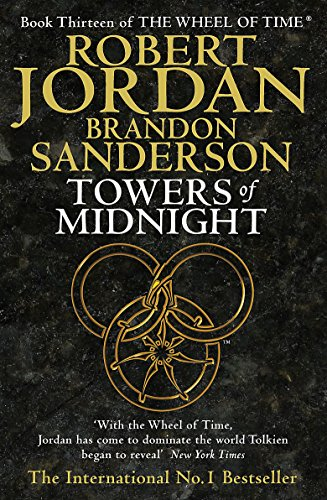 9781841498676: Towers Of Midnight: Book 13 of the Wheel of Time