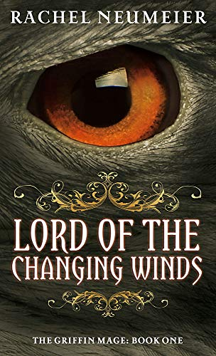 9781841498737: Lord Of The Changing Winds: The Griffin Mage: Book One