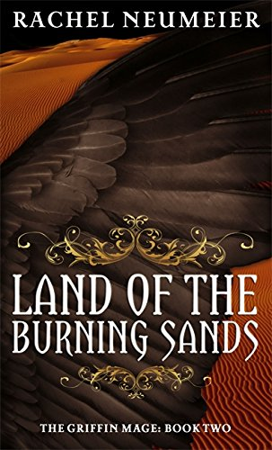 9781841498744: Land Of The Burning Sands: The Griffin Mage: Book Two