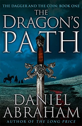 9781841498874: The Dragon's Path: Book 1 of The Dagger and the Coin