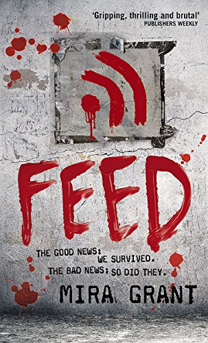 9781841498980: Feed (The Newsflesh Trilogy)