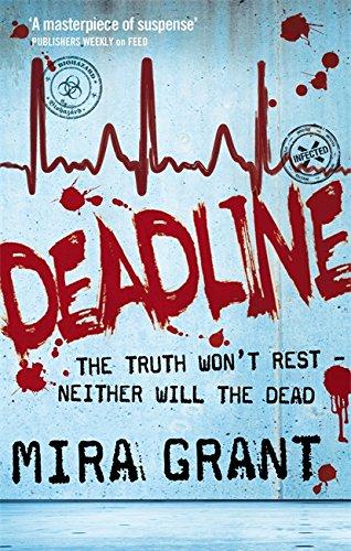 9781841498997: Deadline (Newsflesh Series)