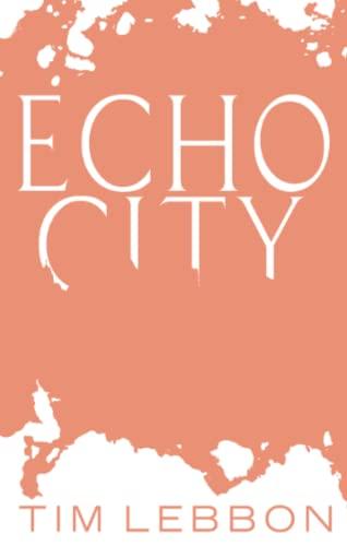 9781841499376: Echo City