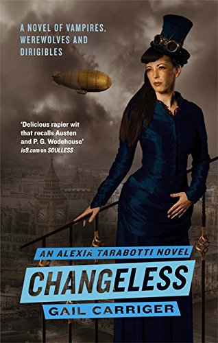 9781841499741: Changeless: Book 2 of The Parasol Protectorate