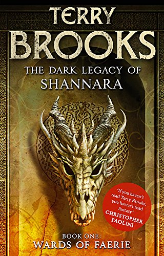 9781841499758: Wards of Faerie: Book 1 of The Dark Legacy of Shannara