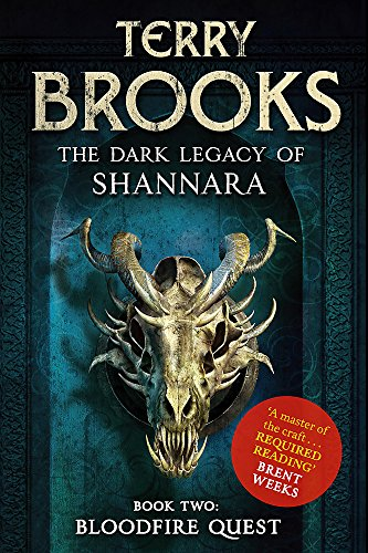 9781841499789: The Dark Legacy Of Shannara; Bloodfire Quest: Signed