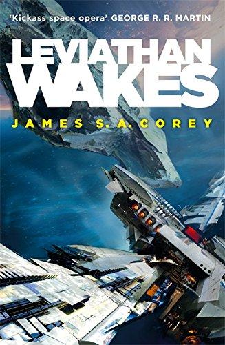 Leviathan Wakes (Expanse Series): James S. A.
