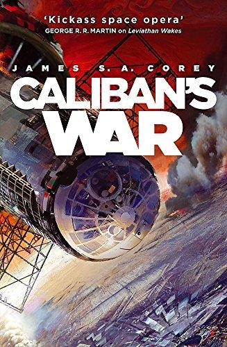 9781841499901: Caliban's War (Expanse 2)