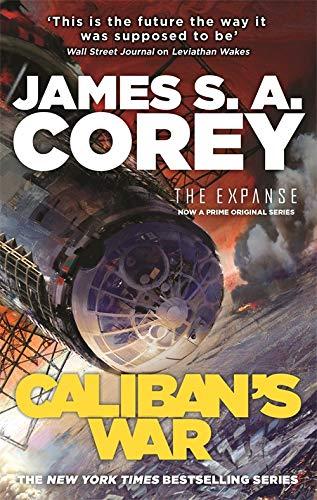 9781841499918: Caliban's War: Book 2 of the Expanse (now a Prime Original series)