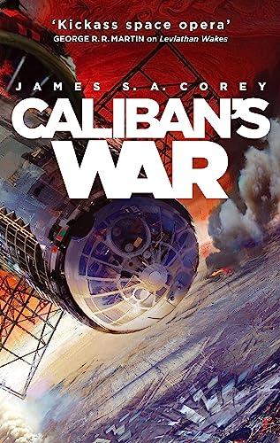 9781841499918: Caliban's War: Book 2 of the Expanse