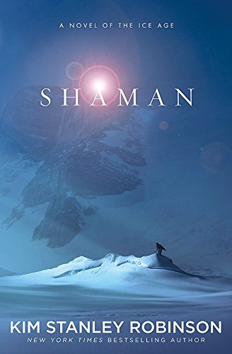 9781841499994: Shaman: A novel of the Ice Age