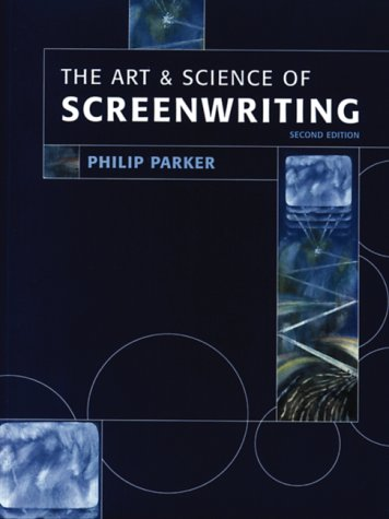9781841500003: The Art and Science of Screenwriting