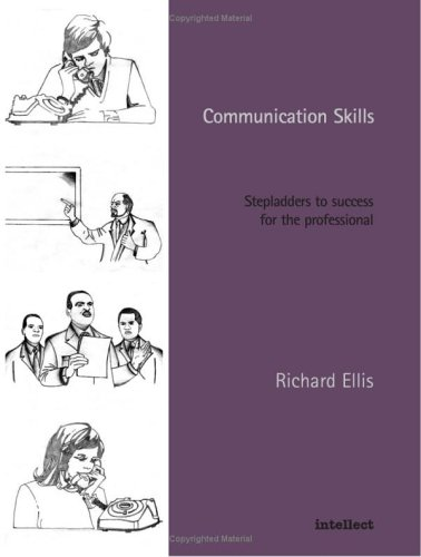 9781841500225: Communication Skills: Stepladders to success for the professional