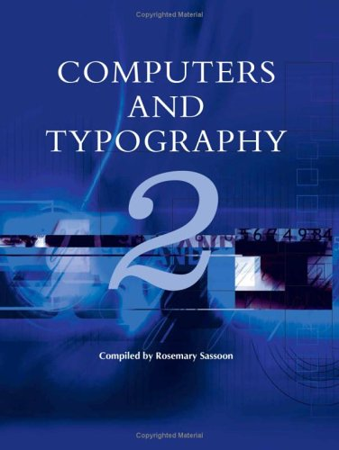Computers and Typography 2 - 1st Edition/1st: Sassoon, Rosemary (editor)