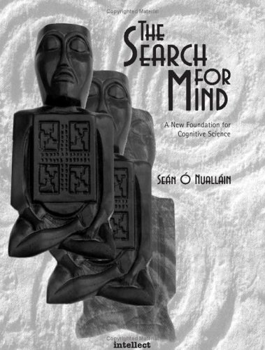 9781841500690: The Search for Mind: A New Foundation for Cognitive Science