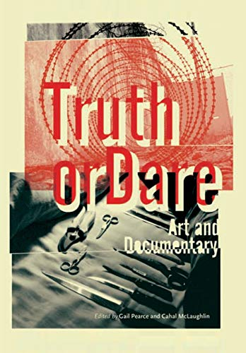 9781841501758: Truth or Dare: Art and Documentary