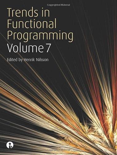 Trends in Functional Programming Volume 7 (Paperback): Henrik Nilsson